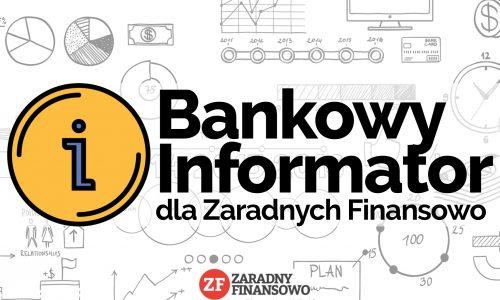 Bankowy Informator dla Zaradnych Finansowo