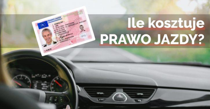 Ile kosztuje prawo jazdy?