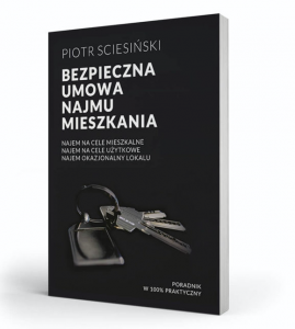 Piotr Sciesiński, Bezpieczna umowa najmu mieszkania