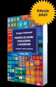 Książka: Podatek od najmu i rozliczenia z najemcami. Edycja 2021